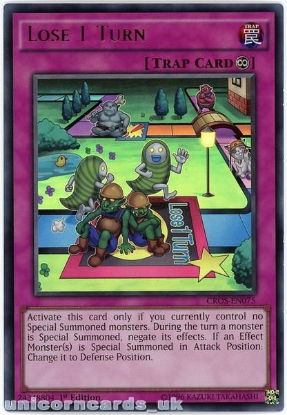 Picture of CROS-EN075 Lose 1 Turn Ultra Rare 1st Edition Mint YuGiOh Card