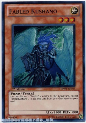 Picture of HA02-EN034 Fabled Kushano Super Rare 1st Edition Mint YuGiOh Card