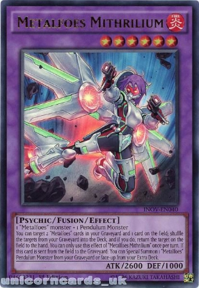 Picture of INOV-EN040 Metalfoes Mithrilium Ultra Rare 1st edition Mint YuGiOh Card