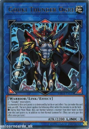 Picture of MP18-EN133 Gouki Thunder Ogre Ultra Rare 1st Edition Mint YuGiOh Card
