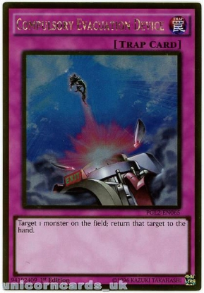 Picture of PGL2-EN065 Compulsory Evacuation Device Gold Rare 1st Edition Mint YuGiOh Card