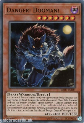 Picture of SOFU-EN083 Danger! Dogman! Super Rare UNL Edition Mint YuGiOh Card