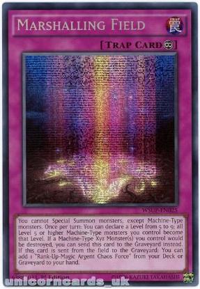 Picture of WSUP-EN025 Marshalling Field Prismatic Secret Rare 1st Edition Mint YuGiOh Card