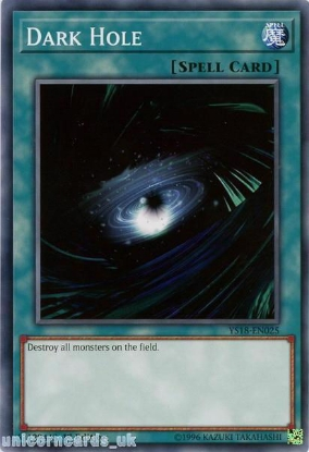 Picture of YS18-EN025 Dark Hole 1st Edition Mint YuGiOh Card
