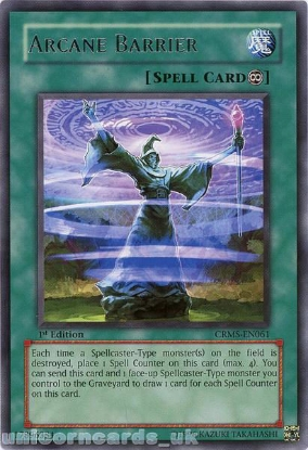 Picture of CRMS-EN061 Arcane Barrier Rare 1st Edition Mint YuGiOh Card